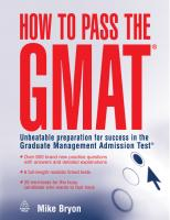 How to Pass the GMAT - Unbeatable Preparation for Success in the Graduate Management Admission Test.pdf
