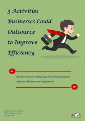 3 Activities Businesses Could Outsource to Improve Efficiency.pdf