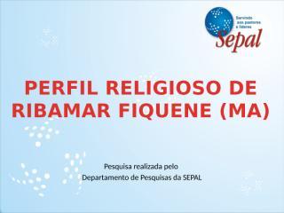 Perfil Religioso de Ribamar Fiquene.pptx