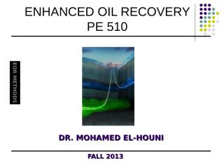 EOR COURSE 2012-13 LECTURE#3 EOR Methods.ppt