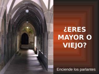 Mayor_o_Viejo.pps
