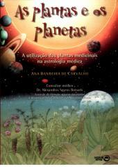 PLANTAS MEDICINAIS E OS PLANETAS - A Utilização das Plantas Medicinais - MARAVILHOSO.doc