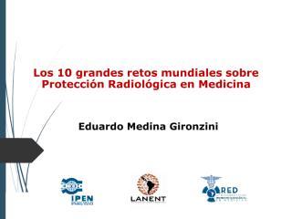 Seguridad radiológica en Medicina Nuclear - Eduardo Medina.pdf