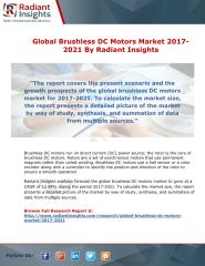 Global Brushless DC Motors Market 2017-2021  By Radiant Insights.pdf