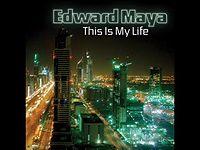 Edward Maya - This Is My Life.mp3